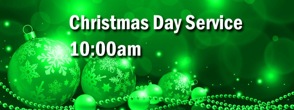 Christmas Day Service of Worship – 10am