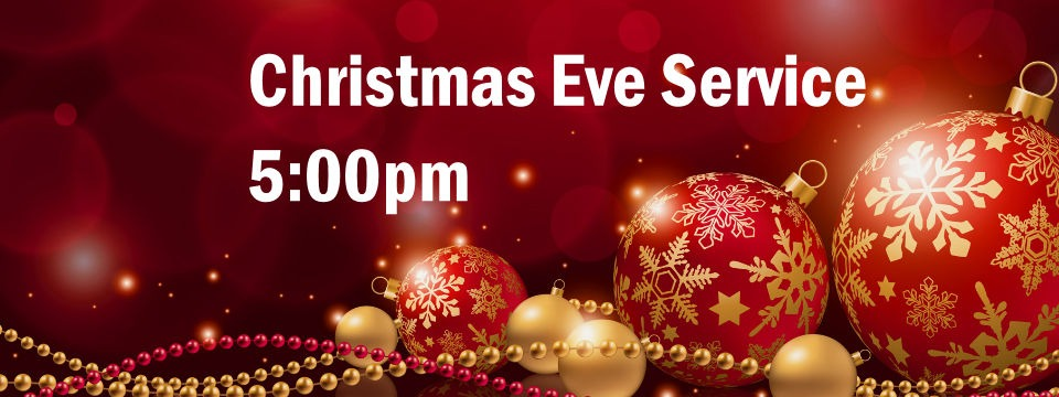 Christmas Eve Service – 5pm