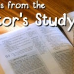 Lessons from the Pastor's Study