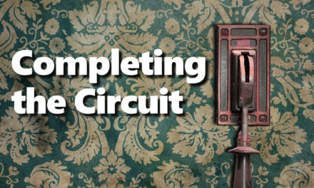 Sermon Preview – Completing the Circuit – June 4, 2017