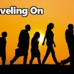 Sermon Preview – Traveling On – June 18, 2017